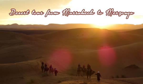 Desert tour from Marrakech to Merzouga